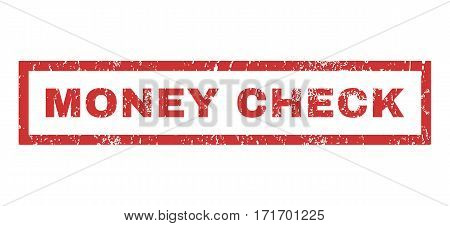 Money Check text rubber seal stamp watermark. Tag inside rectangular shape with grunge design and unclean texture. Horizontal vector red ink emblem on a white background.