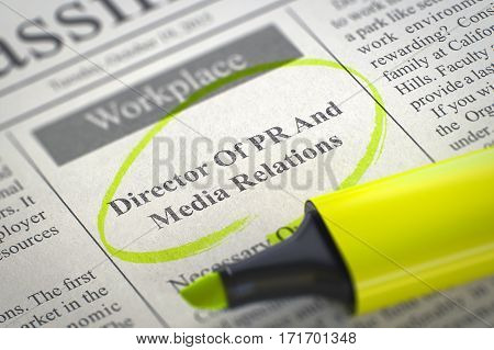 Director Of PR And Media Relations. Newspaper with the Jobs, Circled with a Yellow Highlighter. Blurred Image with Selective focus. Job Search Concept. 3D Illustration.