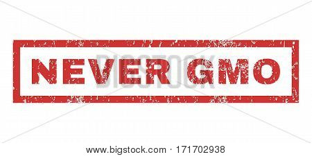 Never GMO text rubber seal stamp watermark. Caption inside rectangular shape with grunge design and unclean texture. Horizontal vector red ink sign on a white background.