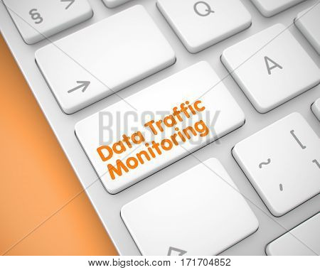 Metallic Keyboard Button Showing the Text Data Traffic Monitoring. Message on Keyboard White Keypad. Message on Keyboard Enter Button, for Data Traffic Monitoring Concept. 3D Illustration.