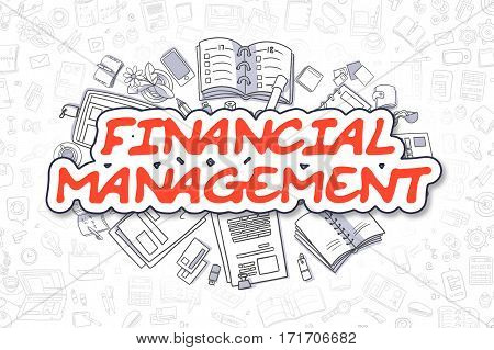 Red Word - Financial Management. Business Concept with Cartoon Icons. Financial Management - Hand Drawn Illustration for Web Banners and Printed Materials.