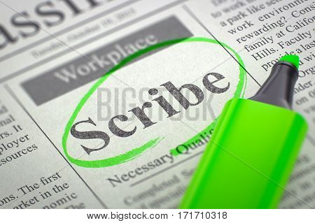 Scribe - Classified Advertisement of Hiring in Newspaper, Circled with a Green Highlighter. Blurred Image. Selective focus. Concept of Recruitment. 3D Illustration.
