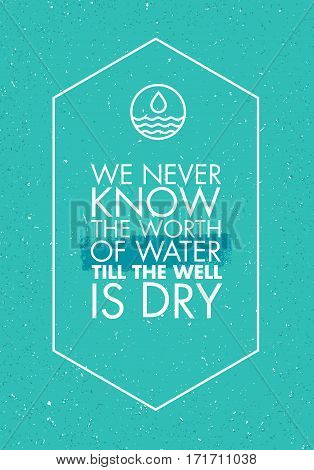 Quote About Water. Vector Banner Design Concept.