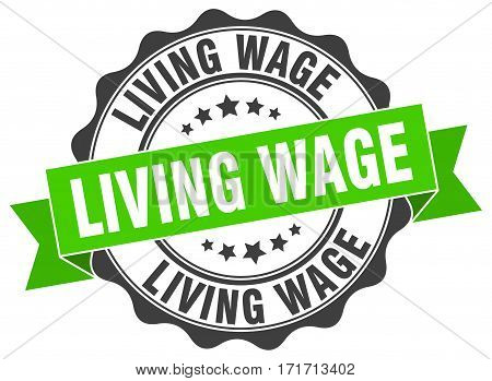 living wage. stamp. sign. seal. round. retro. ribbon