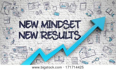 New Mindset New Results - Improvement Concept. Inscription on the White Brick Wall with Doodle Icons Around. White Wall with New Mindset New Results Inscription and Blue Arrow. Enhancement Concept.