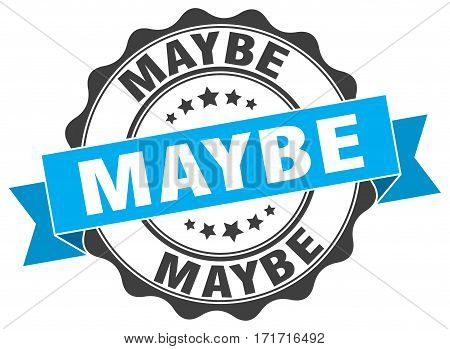 maybe. stamp. sign. seal. round. retro. ribbon