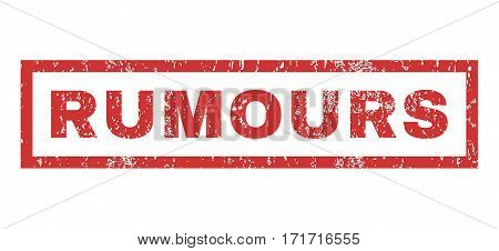 Rumours text rubber seal stamp watermark. Caption inside rectangular banner with grunge design and dirty texture. Horizontal vector red ink sign on a white background.