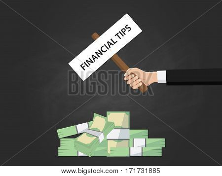 financial tips text illustration on a sign board on top of money heap with black background vector