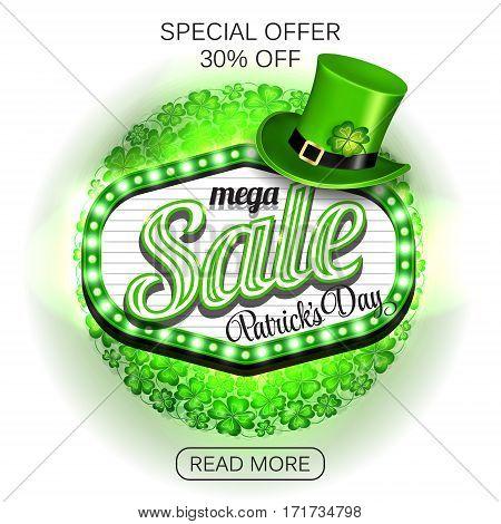 Background St. Patrick's day mega Sale. Banner or poster or flyer model. Green light frame with leprechaun hat and clover on white background. Vector illustration.