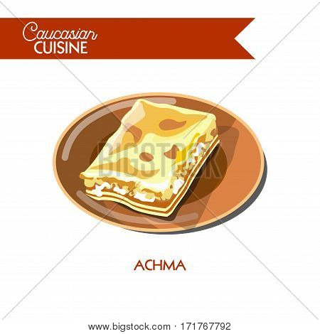 Achma of Caucasian Georgian cuisine or kitchen. Vector icon sign for Georgia restaurant cafe menu. Traditional layered dough pie with cheese filling