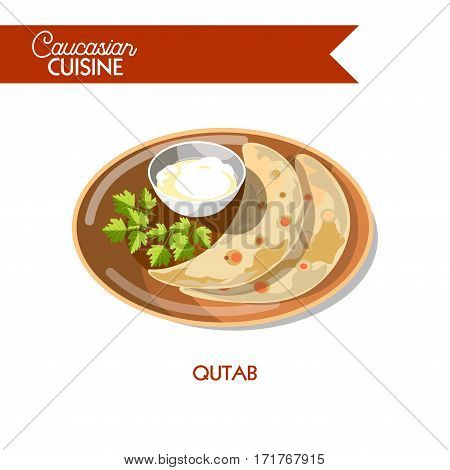 Qutab of Caucasian cuisine or kitchen. Vector icon sign for Azerbaijani restaurant cafe menu. Traditional snack of baked bread pan flatbread pie with filling