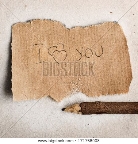I love you. The message on fragmentary sheet.