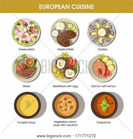 European cuisine icons for restaurant menu templates. Vector dishes of Greek salad and meat bifteki, gourmet oysters seafood, vegetarian pumpkin and Spanish gazpacho soup, beef and salmon steak