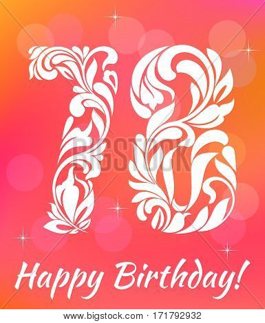 Bright Greeting card Template. Celebrating 78 years birthday. Decorative Font with swirls and floral elements.