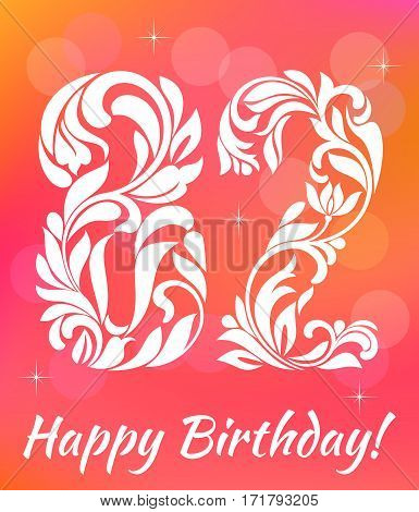 Bright Greeting card Template. Celebrating 82 years birthday. Decorative Font with swirls and floral elements.