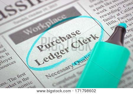 A Newspaper Column in the Classifieds with the Jobs Section Vacancy of Purchase Ledger Clerk, Circled with a Azure Marker. Blurred Image. Selective focus. Job Seeking Concept. 3D Render.