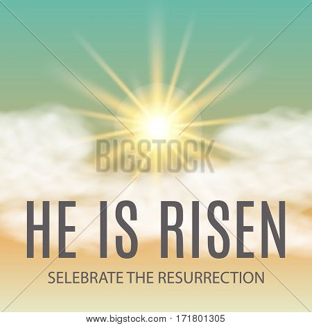 Easter background. He is risen. Vector illustration