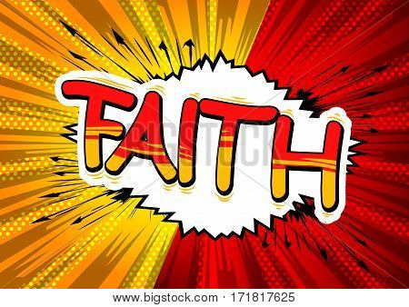 Faith - Comic book style word on abstract background.