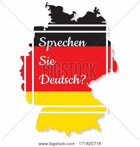 Conceptual lettering on Germany flag and map.Translation from German Do you speak German. Vector illustration