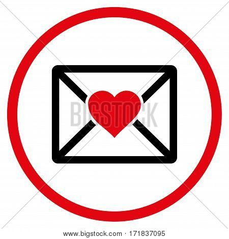 Love Letter rounded icon. Vector illustration style is flat iconic bicolor symbol inside circle intensive red and black colors white background.