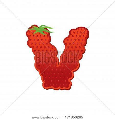 Letter V Strawberry Font. Red Berry Lettering Alphabet. Fruits Abc