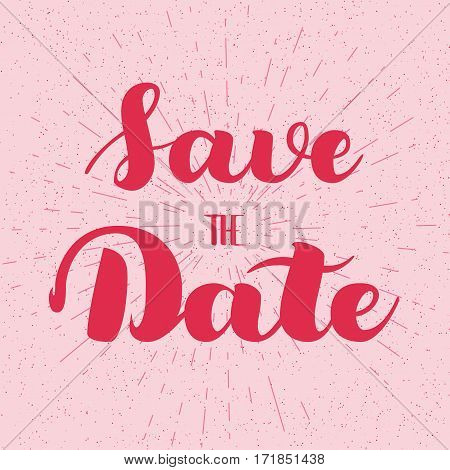 Save the date card. Hand drawn wedding calligraphy. Modern brush calligraphy. Hand drawn lettering background. Ink illustration. Isolated on pink background. Save The Date wedding invitation label