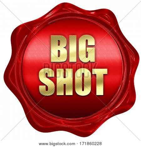 bigshot, 3D rendering, red wax stamp with text