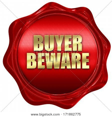 buyer beware, 3D rendering, red wax stamp with text