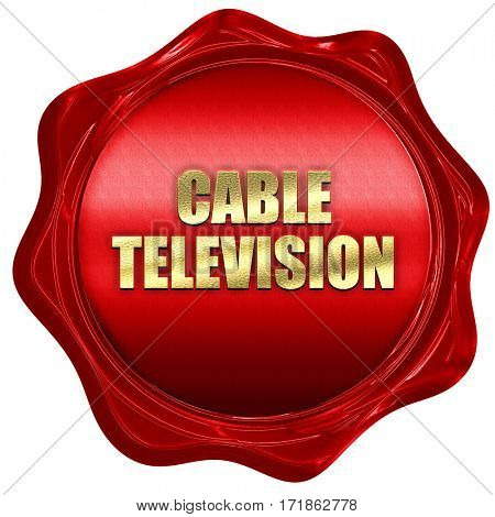 cable television, 3D rendering, red wax stamp with text