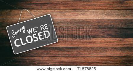 Sorry We Are Closed Sign On Wooden Background