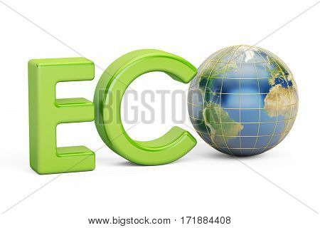 Eco inscription with globe Earth 3D rendering isolated on white background