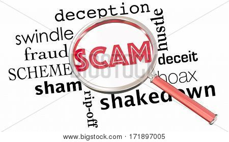 Scam Fraud Scheme Hustle Magnifying Glass Words 3d Illustration