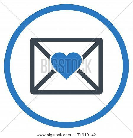 Love Letter rounded icon. Vector illustration style is flat iconic bicolor symbol inside circle, smooth blue colors, white background.