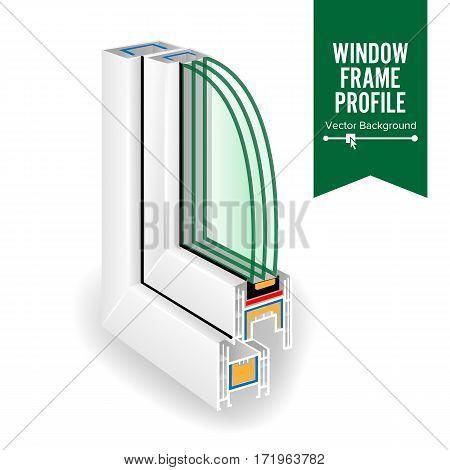 Plastic Window Frame Profile. Energy Efficient Window Cross Section. Three Transparent Glass. Vector