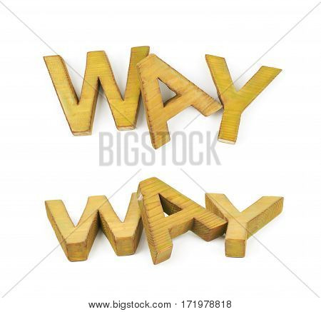 Word Way made of colored with paint wooden letters, composition isolated over the white background, set of two different foreshortenings