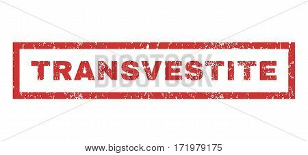 Transvestite text rubber seal stamp watermark. Tag inside rectangular shape with grunge design and unclean texture. Horizontal vector red ink emblem on a white background.