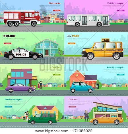 Modern city transport banners. Family transport, cool car, city taxi, police, public transport, fire truck flat vector concepts set with fire engine, bus, minivan, compact car, cabriolet, town houses
