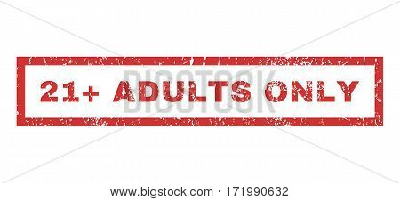 21 Plus Adults Only text rubber seal stamp watermark. Caption inside rectangular banner with grunge design and unclean texture. Horizontal vector red ink sign on a white background.