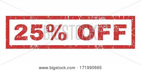 25 Percent Off text rubber seal stamp watermark. Tag inside rectangular banner with grunge design and scratched texture. Horizontal vector red ink sign on a white background.