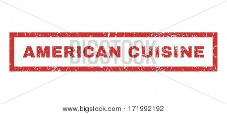 American Cuisine text rubber seal stamp watermark. Caption inside rectangular banner with grunge design and dirty texture. Horizontal vector red ink sticker on a white background.