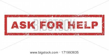 Ask For Help text rubber seal stamp watermark. Caption inside rectangular shape with grunge design and dirty texture. Horizontal vector red ink emblem on a white background.