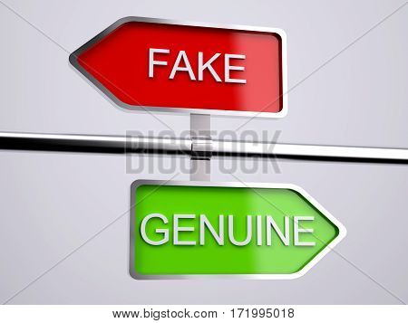 Fake VS Genuine Signs , 3d illustration