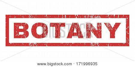 Botany text rubber seal stamp watermark. Caption inside rectangular banner with grunge design and dirty texture. Horizontal vector red ink sign on a white background.
