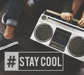 Stay Cool Superb Wicked Lifestyle Word poster