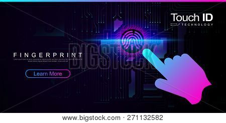Cyber Security Concept. Fingerprint Scanning On Circuit Board. Fingerprint Scan Provides Security Ac