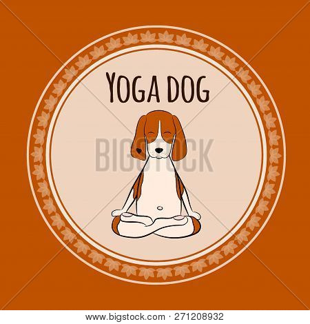 Image Of A Cartoon Funny Dog Beagle Sitting On Lotus Position Of