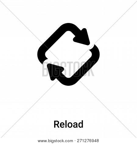 Reload Symbol Icon In Trendy Design Style. Reload Symbol Icon Isolated On White Background. Reload S