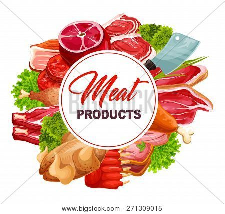 Meat Products Round Frame, Butchery Food Icons. Ham And Chicken, Steak And Pork, Bacon And Lamb, Rib