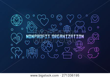 Nonprofit Organization Vector Colorful Linear Banner Or Illustration On Dark Background