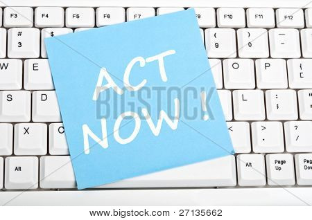Act now mesage on keyboard